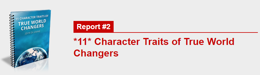 *11* Character Traits of True World Changers